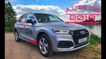 Ауди Q5 2018 года - Всем любителям Audi  Q5 посвящается (тест драйв и обзор)