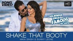 Shake That Booty - Balwinder Singh Famous Ho Gaya