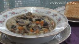 Грибной суп с поджаркой - Рецепт Бабушки Эммы - Видео