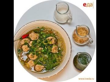 Густой тайский суп с фрикадельками и стеклянной лапшой | Лазерсон Мировой повар