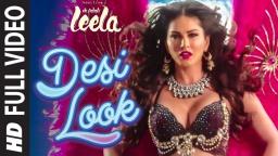 'Desi Look' FULL VIDEO Song | Sunny Leone | Kanika Kapoor | Ek Paheli Leela