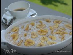 Юлия Высоцкая — Рисовая каша с бананами и мускатным орехом