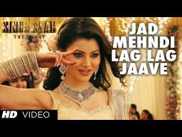 JAD MEHNDI LAG LAG JAAVE VIDEO SONG | SINGH SAAB THE GREAT | SUNNY DEOL URVASHI RAUTELA