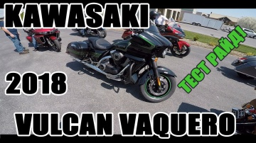 Обзор-тест драйв: 2018 Kawasaki Vulcan Vaquero | Кавасаки Вулкан Вакеро